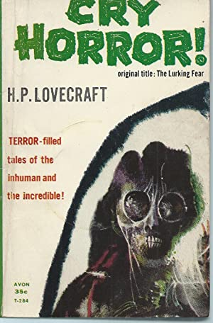 CRY HORROR! (aka THE LURKING FEAR): Lovecraft, H.P.