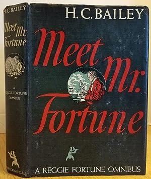 MEET MR. FORTUNE: Bailey, H.C.