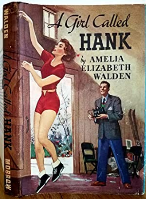 A GIRL CALLED HANK: Walden, Amelia Elizabeth