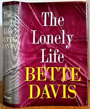 THE LONELY LIFE: Davis, Bette