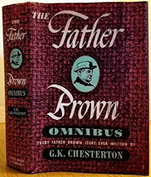 The Father Brown Omnibus: Chesterton, G. K.
