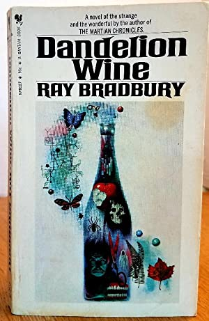DANDELION WINE: With a new introduction by: Ray Bradbury
