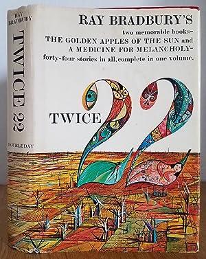 TWICE 22 (THE GOLDEN APPLES OF THE: BRADBURY, RAY