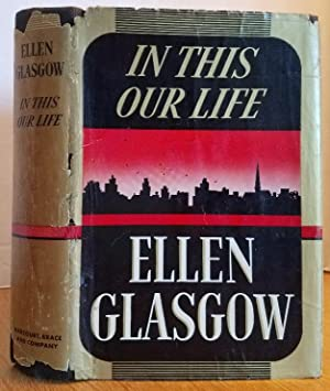 IN THIS OUR LIFE: Glasgow, Ellen