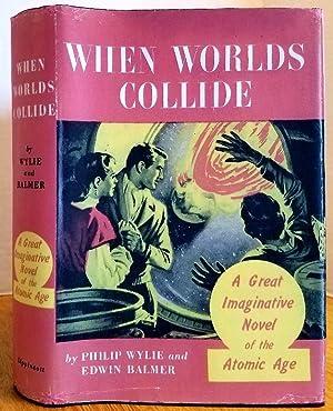WHEN WORLDS COLLIDE: Balmer, Edwin &
