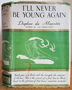 I'LL NEVER BE YOUNG AGAIN: Du Maurier