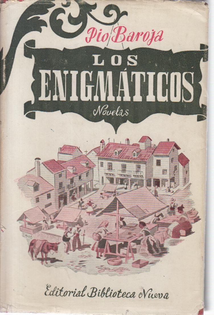 Los Enigmaticos Historias: Baroja, Pio