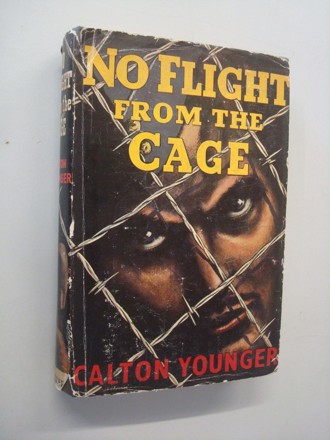 No Flight From The Cage: Younger, Calton