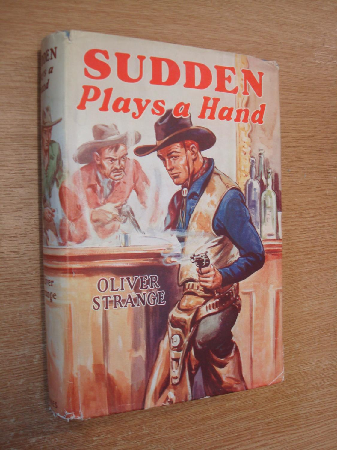 Sudden Plays a Hand: Strange, Oliver