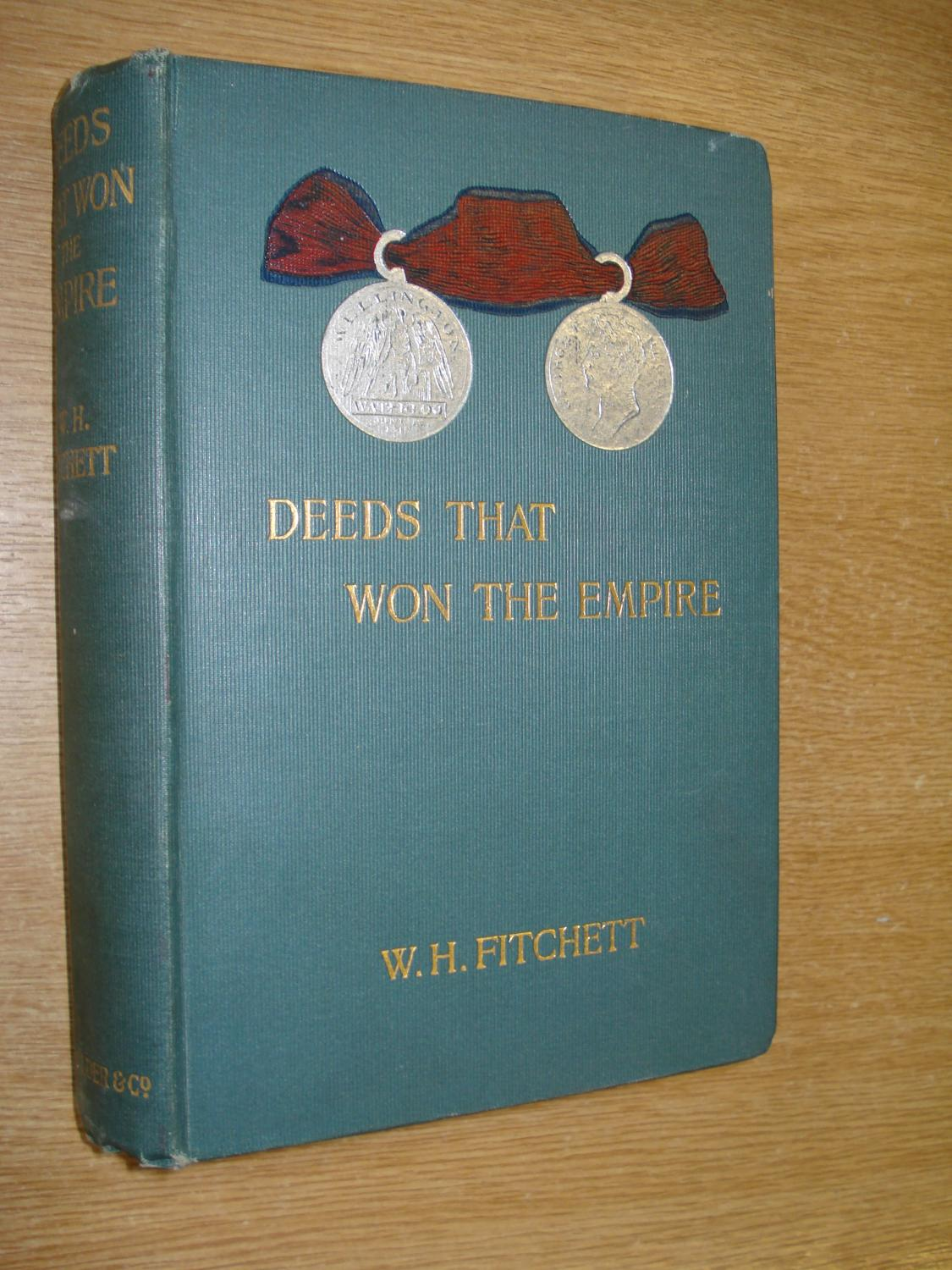 Deeds that Won the Empire: Fitchett, W.H.