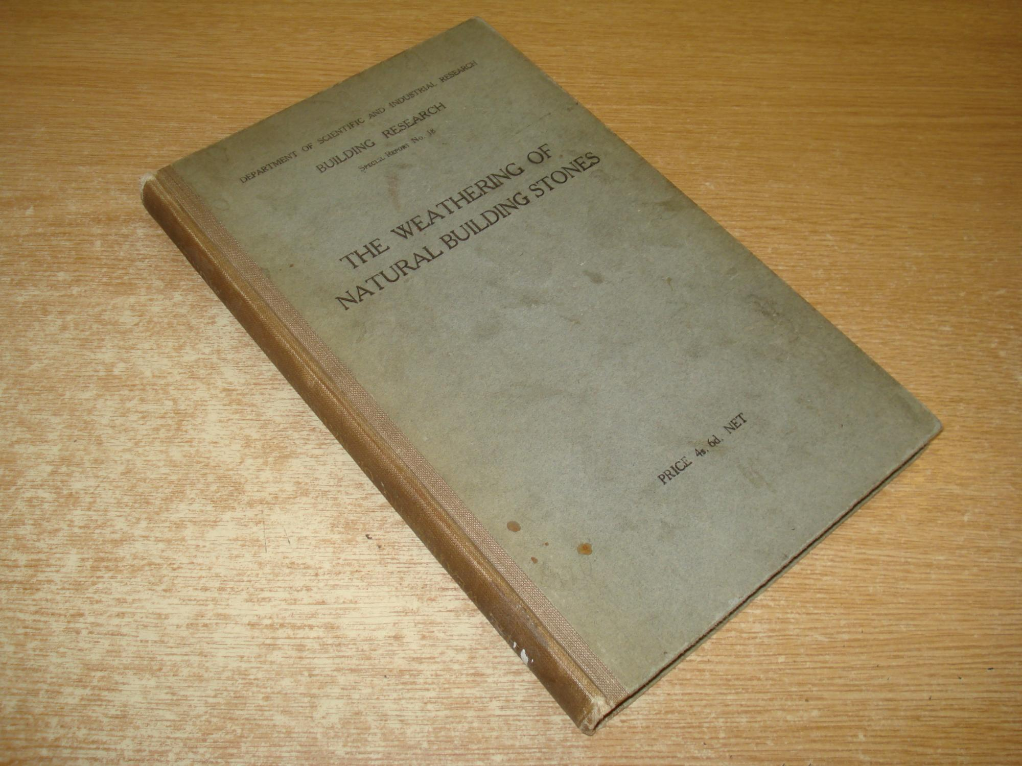 The Weathering of Natural Building Stones: Schaffer, R.J.