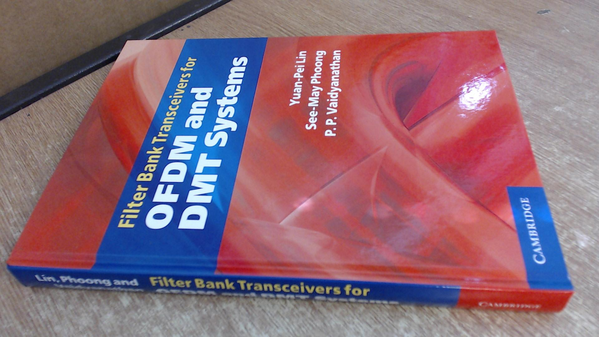 Filter Bank Transceivers For Ofdm And Dmt Systems Various Editors As New Hardcover VG unused book without dust jacket. Boards are clean. Book has clean and bright contents.