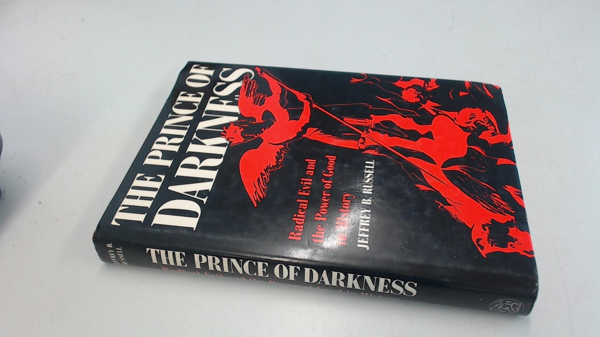 Prince Of Darkness Radical Evil And The