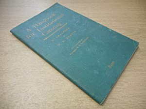 A Handbook for Institutional Catering by D: D Grainger; W