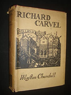 Richard Carvel by Winston S. Churchill: Winston S. Churchill