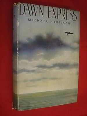 Dawn Express by Michael Harrison: Michael Harrison
