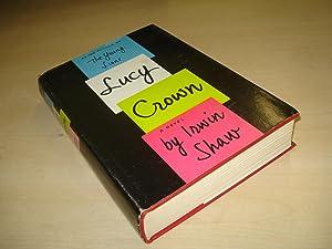 Lucy Crown by Irwin Shaw: Irwin Shaw