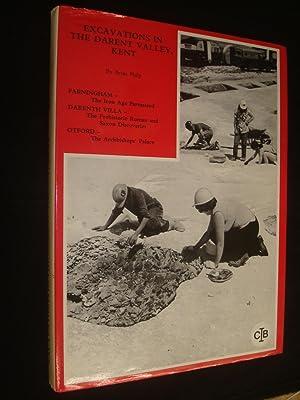 Excavations in the Darent Valley, Kent: Philp, Brian