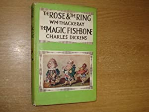 The Rose and The Ring and The: W.M. Thackeray &