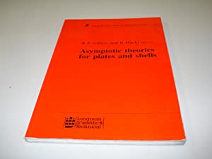 Asymptotic Theories for Plates and Shells (Chapman: Hackl, Klaus; Gilbert,