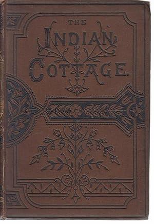 The Indian Cottage by Bernardin De St.: Bernardin De St.