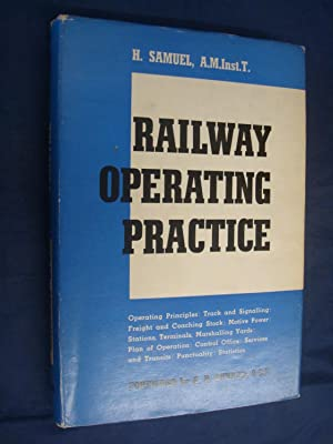Railway Operating Practice by H.Samuel: H.Samuel