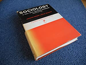 Sociology - A text with adapted readings: Leonard Broom &