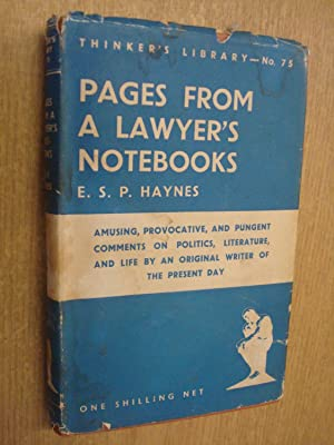 Pages From A Lawyers Notebooks: The Thinkers: HAYNES, E. S.