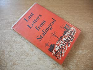 Last Letters From Stalingrad by Anthony Powell: Anthony Powell (Translator)