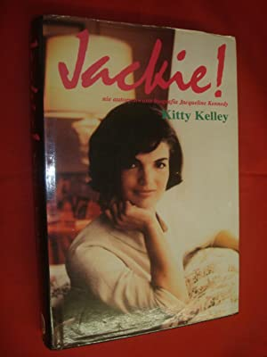 Jackie! nie autoryzowana biografia Jacqueline Kennedy by: Kitty Kelley