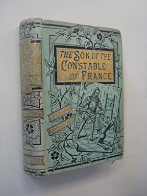 The Son of the Constable of France: L Rousselet