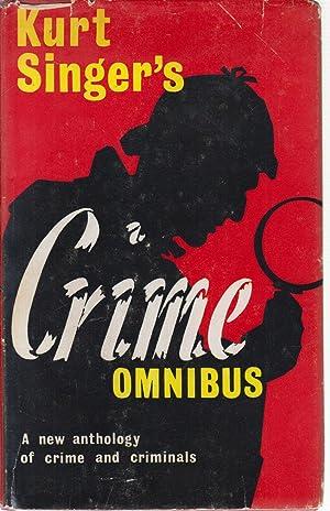 Crime Omnibus by Kurt Singer: Kurt Singer