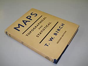Maps Topographical And Statistical by T.W. Birch: T.W. Birch