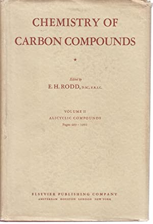 Chemistry of Carbon Compounds Volume II Part: E. H. Rodd