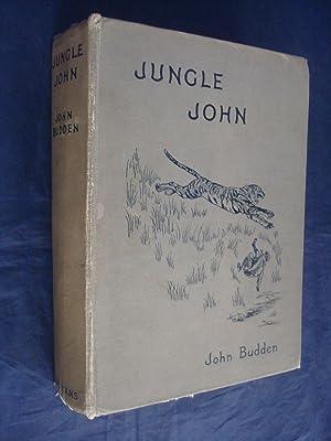 Jungle John A Book Of The Big: John Budden