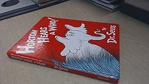 Horton Hears a Who: Dr. Seuss