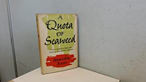 A Quota Of Seaweed: Hamilton Basso