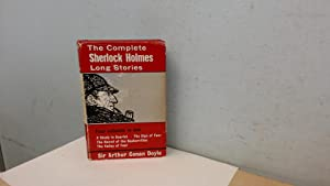 The Complete Sherlock Holmes Long Stories: Sir Arthur Conan