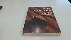 The Ageless Land: Olga Levinson