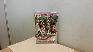 Mixed Marriage: Elizabeth Cadell