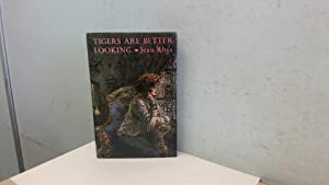 Tigers are Better-looking with a selection from: Rhys, Jean