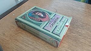 The Memoirs of Jacques Casanova de Seingalt: Arthur Machen (Trans.)