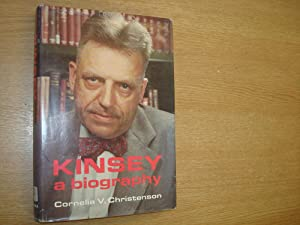 Kinsey: A Biography: Christensen, Cornelia V.