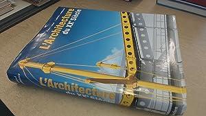 LArchitecture du XXe Siecle: Peter Gossel &