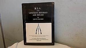 B. S. A. and Lincoln Jeffries Air: Knibbs, John