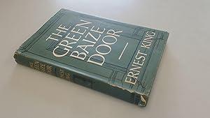 The Green Baize Door: Ernest King