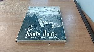 La Haute Route - Chamonix , Zermatt,: Andre Roch