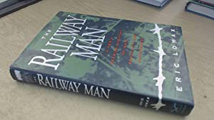 The Railway Man: A Pows Searing Account: Lomax, Eric