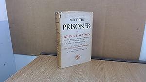 Meet The Prisoner: John A.F. Watson