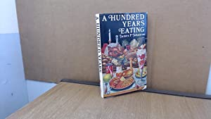 Hundred Years Eating: Johnston, James P.